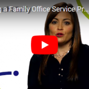 Choosing a Family Office Service Provider