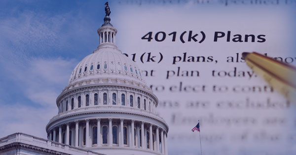 401(k) Plan Sponsors Being Reviewed behind the Capitol Building where the SECURE act was approved.